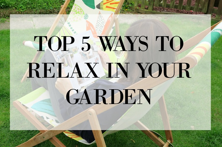 how-to-relax-in-your-garden