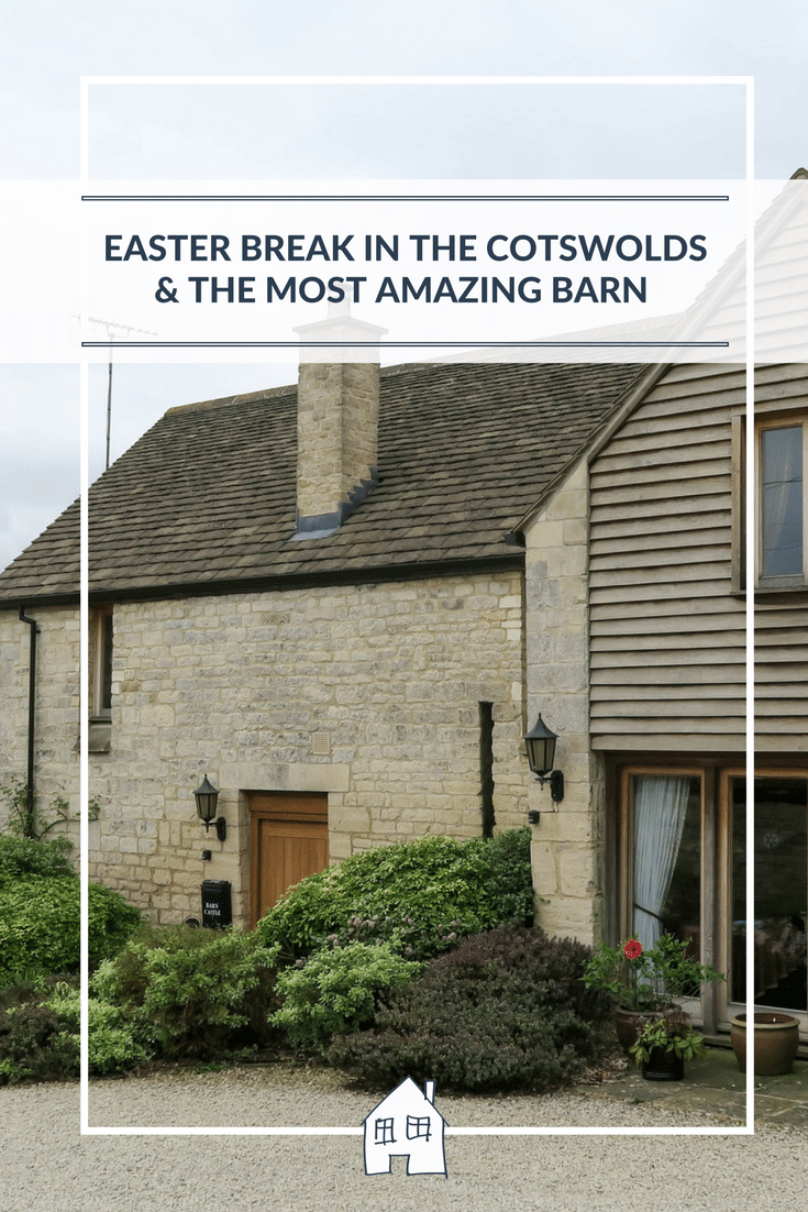 An Easter Weekend Away In The Cotswolds At Barncastle. We stayed at the most amazing barn for our Easter holiday. Perfect for holiday house for families, friends and groups. See what we got up to, and a tour of Barncastle