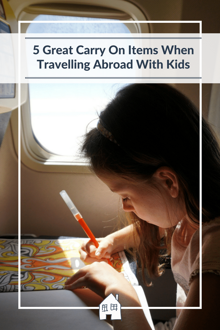 Travelling abroad with kids, what to pack on your carry on, and what to pack on your carry on when travelling abroad with kids. Great item to take on your carry on when travelling abroad