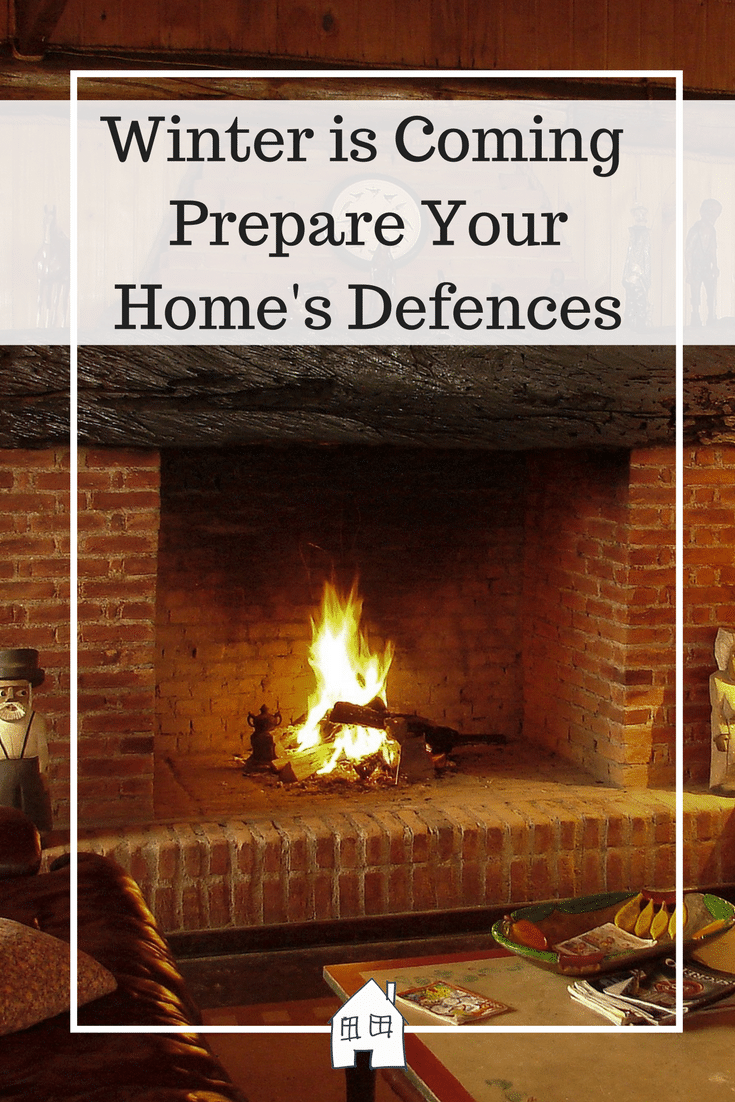 Winter is Coming - Prepare Your Home's Defences. Pinterest Pin with fireplace